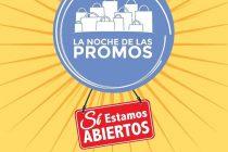 """Hoy sábado 16 de marzo se realizara """"La Noche de las Promos"""""""